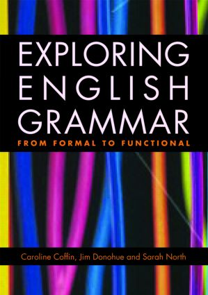 Exploring English Grammar: From formal to functional (Paperback) book cover