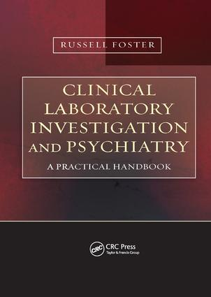 Clinical Laboratory Investigation and Psychiatry: A Practical Handbook, 1st Edition (Paperback) book cover