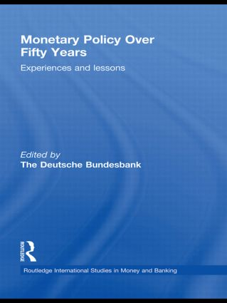 Monetary Policy Over Fifty Years: Experiences and Lessons (Hardback) book cover