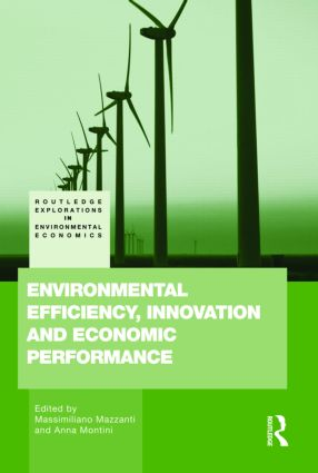Environmental Efficiency, Innovation and Economic Performances (Hardback) book cover
