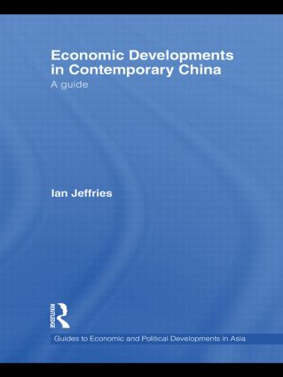 Economic Developments in Contemporary China: A Guide (Hardback) book cover