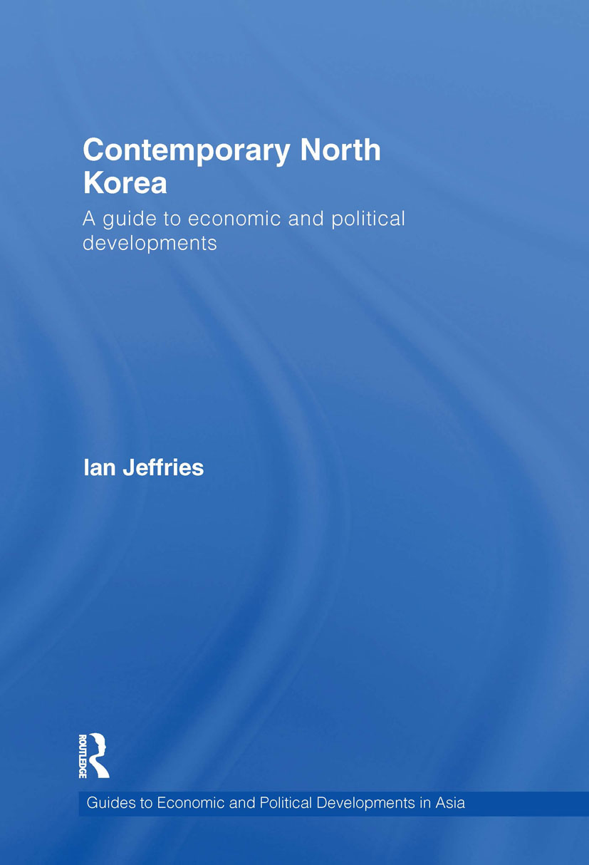 Contemporary North Korea: A guide to economic and political developments (Hardback) book cover