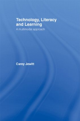 Technology, Literacy, Learning: A Multimodal Approach (Paperback) book cover