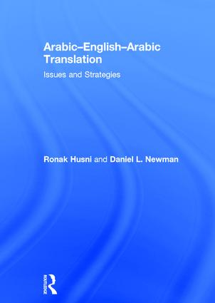 Arabic-English-Arabic-English Translation: Issues and Strategies book cover