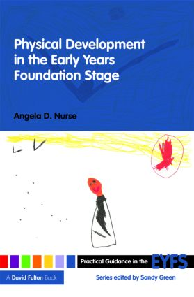 Physical Development in the Early Years Foundation Stage book cover