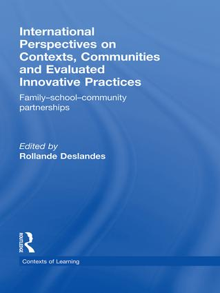 International Perspectives on Contexts, Communities and Evaluated Innovative Practices: Family-School-Community Partnerships (Hardback) book cover