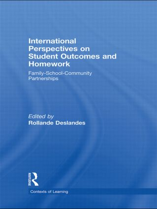 International Perspectives on Student Outcomes and Homework: Family-School-Community Partnerships (Hardback) book cover
