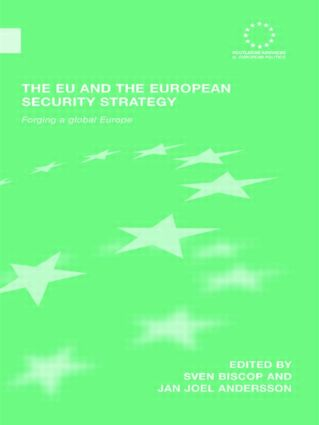 The EU and the European Security Strategy: Forging a Global Europe (Paperback) book cover