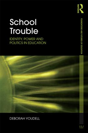 School Trouble: Identity, Power and Politics in Education (Paperback) book cover
