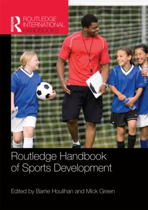 Routledge Handbook of Sports Development book cover