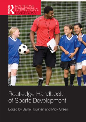 Routledge Handbook of Sports Development (Hardback) book cover
