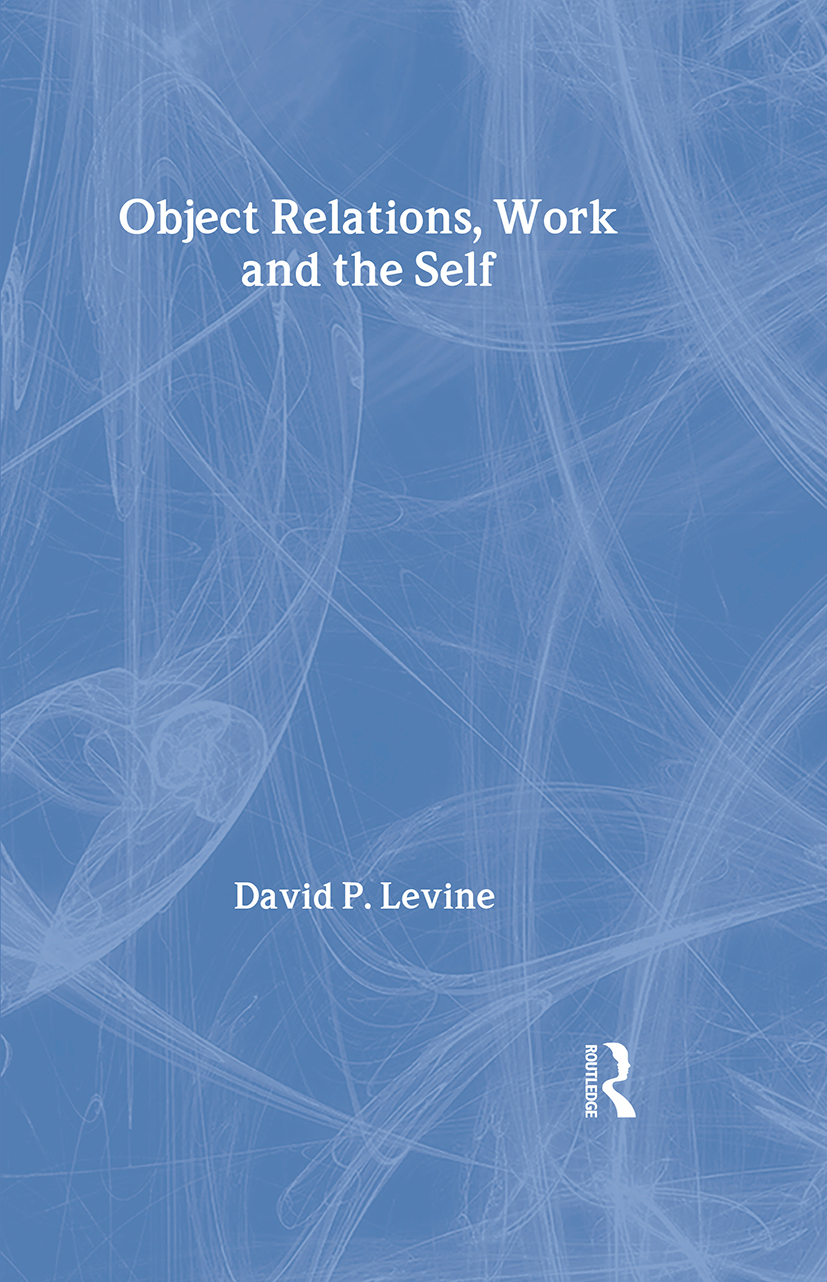 Object Relations, Work and the Self: 1st Edition (Hardback) book cover