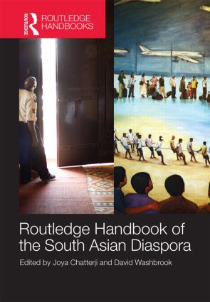 Routledge Handbook of the South Asian Diaspora (Hardback) book cover