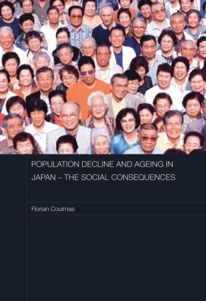 Population Decline and Ageing in Japan - The Social Consequences (Paperback) book cover