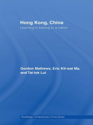 Hong Kong, China: Learning to belong to a nation (Paperback) book cover