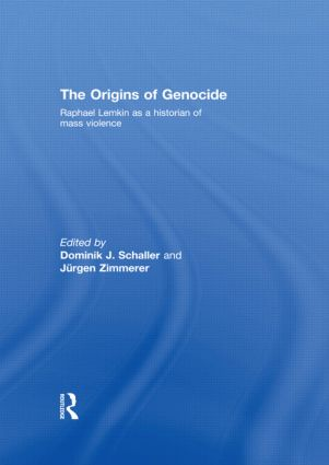 The Origins of Genocide: Raphael Lemkin as a historian of mass violence (Hardback) book cover