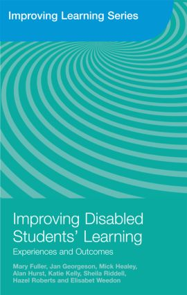 Improving Disabled Students' Learning: Experiences and Outcomes (Paperback) book cover