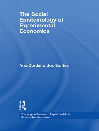 The Social Epistemology of Experimental Economics (Hardback) book cover