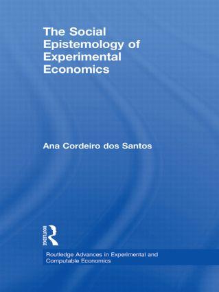 The Social Epistemology of Experimental Economics (Hardback) book cover
