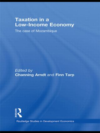 Taxation in a Low-Income Economy: The case of Mozambique, 1st Edition (Hardback) book cover