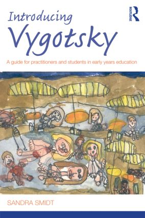 Introducing Vygotsky: A Guide for Practitioners and Students in Early Years Education book cover