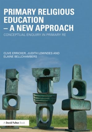 Primary Religious Education – A New Approach: Conceptual Enquiry in Primary RE (Paperback) book cover