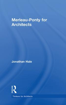 Merleau-Ponty for Architects book cover