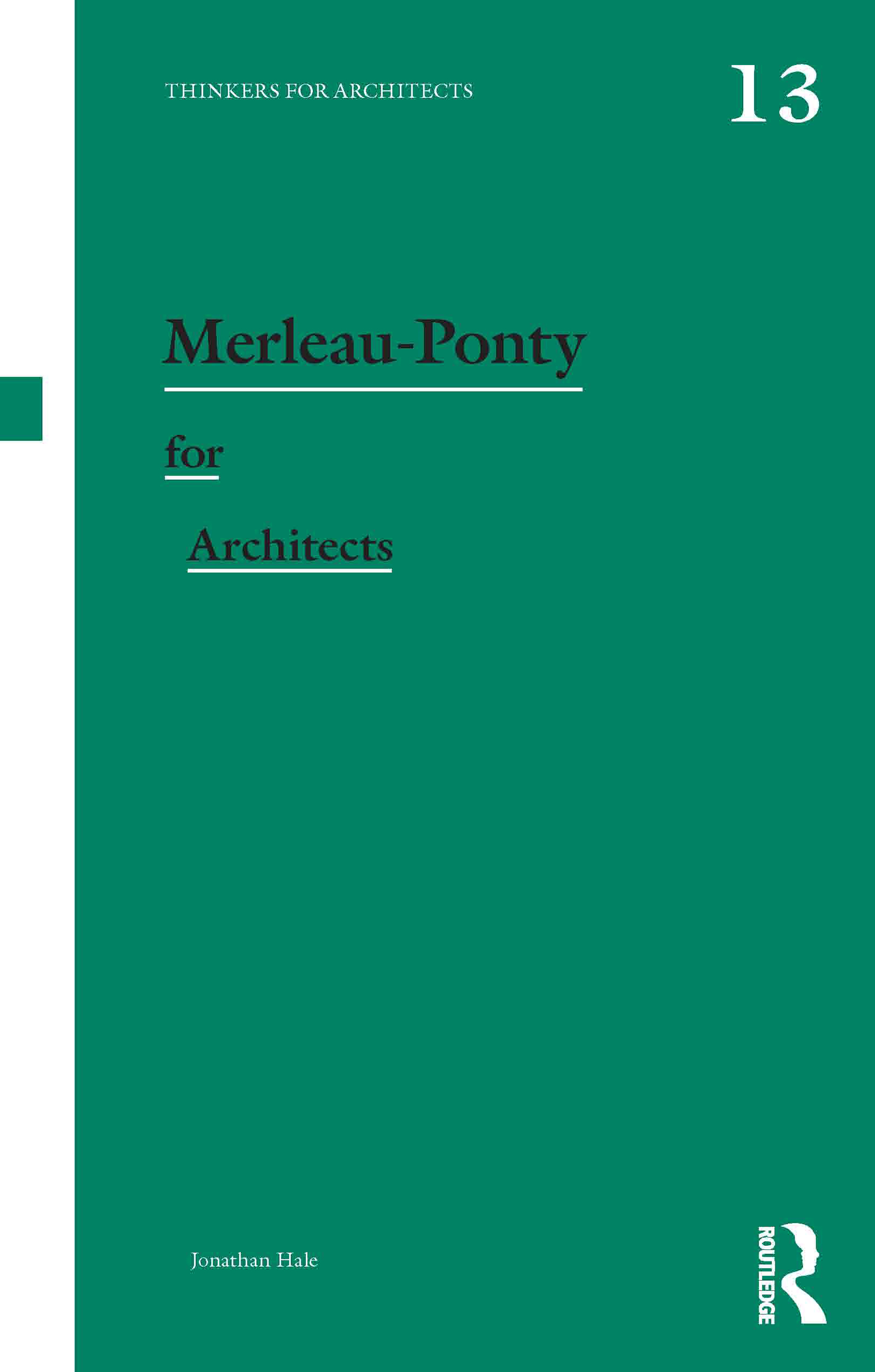 Merleau-Ponty for Architects (Paperback) book cover