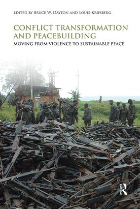 Conflict Transformation and Peacebuilding: Moving From Violence to Sustainable Peace, 1st Edition (e-Book) book cover