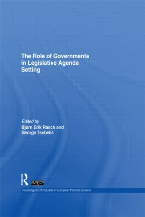 The Role of Governments in Legislative Agenda Setting (Hardback) book cover