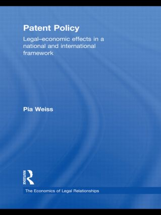 Patent Policy: Legal-Economic Effects in a National and International Framework (Hardback) book cover