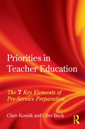 Priorities in Teacher Education: The 7 Key Elements of Pre-Service Preparation (Paperback) book cover