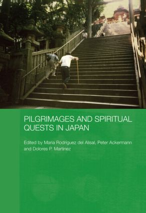 Pilgrimages and Spiritual Quests in Japan book cover