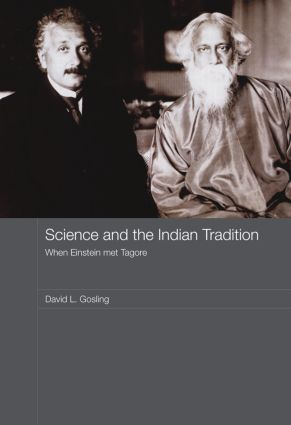 Science and the Indian Tradition: When Einstein Met Tagore book cover