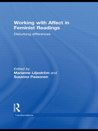 Working with Affect in Feminist Readings: Disturbing Differences (Hardback) book cover
