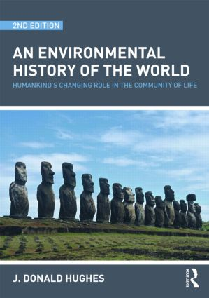 An Environmental History of the World: Humankind's Changing Role in the Community of Life (Paperback) book cover