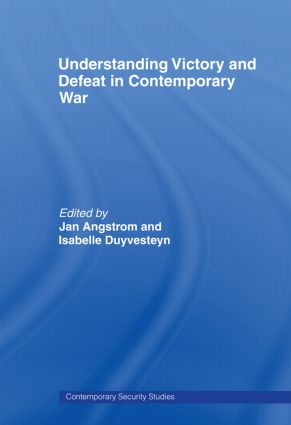 Understanding Victory and Defeat in Contemporary War: 1st Edition (Paperback) book cover