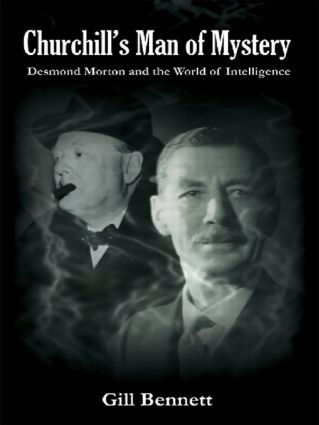 Churchill's Man of Mystery: Desmond Morton and the World of Intelligence (Paperback) book cover