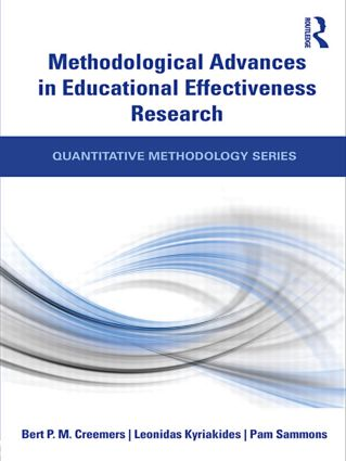 Methodological Advances in Educational Effectiveness Research: 1st Edition (Paperback) book cover