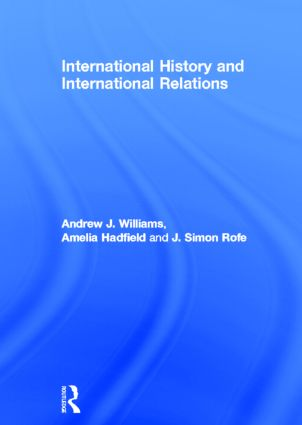 International History and International Relations: 1st Edition (Hardback) book cover