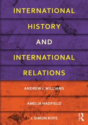 International History and International Relations: 1st Edition (e-Book) book cover