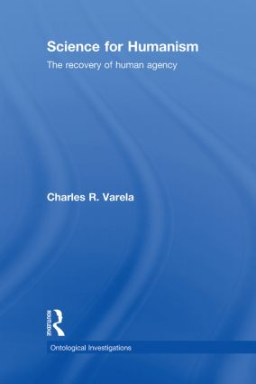 Science For Humanism: The Recovery of Human Agency book cover