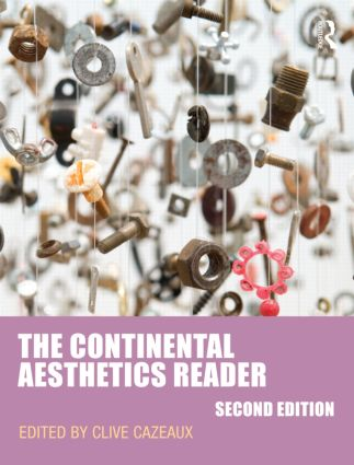 The Continental Aesthetics Reader: 2nd Edition (Paperback) book cover