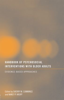 Handbook of Psychosocial Interventions with Older Adults: Evidence-based approaches, 1st Edition (Paperback) book cover