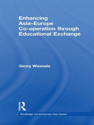 Enhancing Asia-Europe Co-operation through Educational Exchange: 1st Edition (Hardback) book cover
