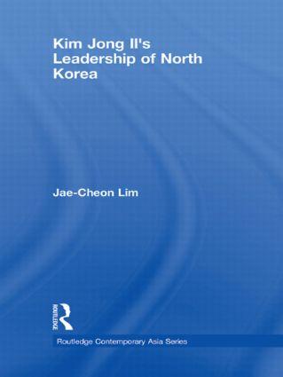 Kim Jong-il's Leadership of North Korea: 1st Edition (Hardback) book cover