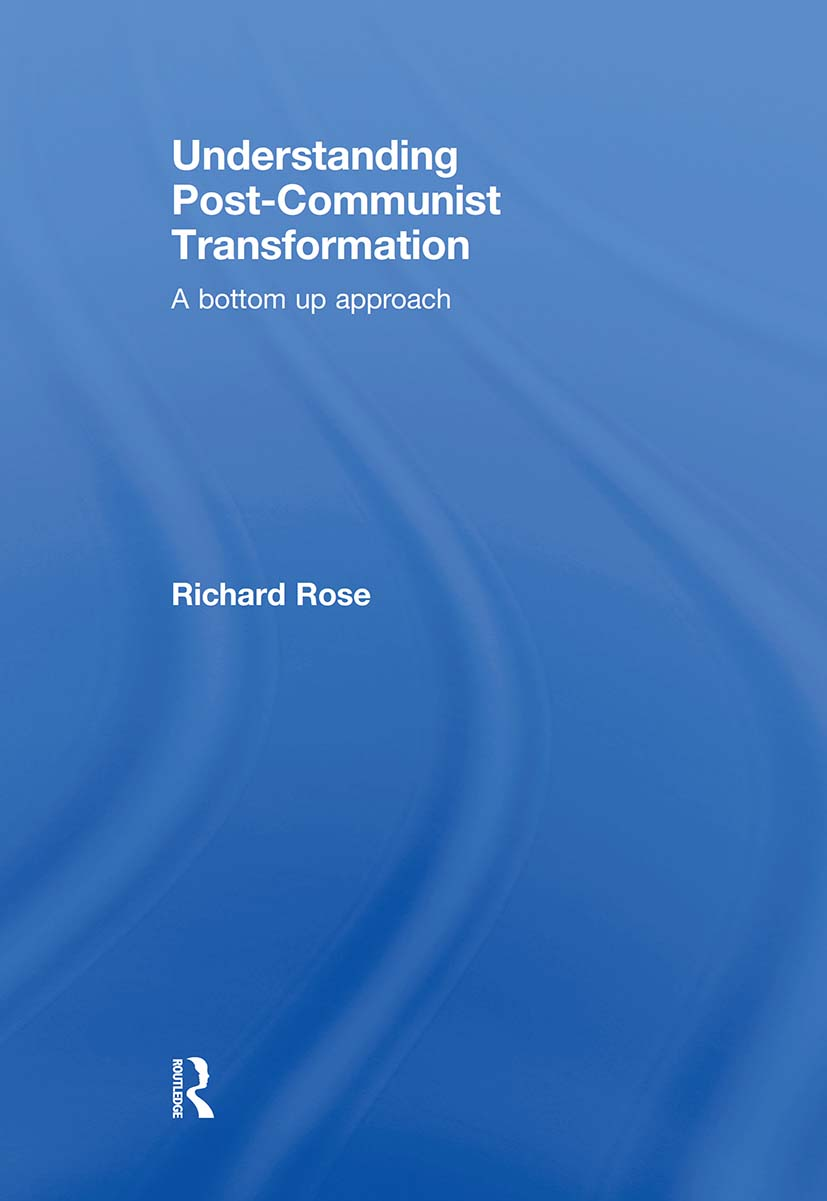 Understanding Post-Communist Transformation: A Bottom Up Approach, 1st Edition (e-Book) book cover