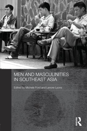 Men and Masculinities in Southeast Asia (Hardback) book cover