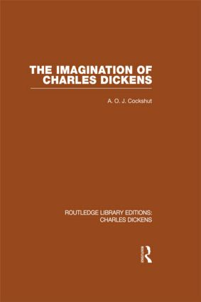 The Imagination of Charles Dickens (RLE Dickens): Routledge Library Editions: Charles Dickens Volume 3 book cover