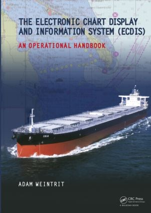 The Electronic Chart Display and Information System (ECDIS): An Operational Handbook: 1st Edition (Hardback) book cover